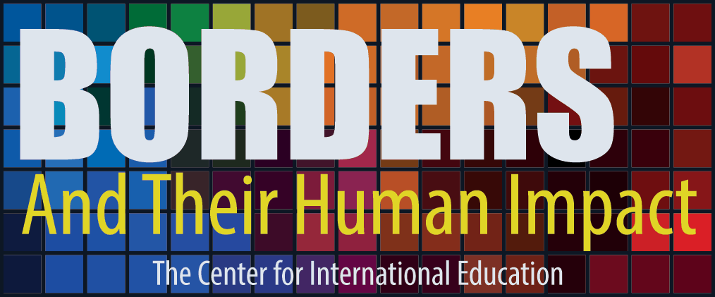 Borders and Their Human Impact: A Faculty Colloquim Presented by the W&L Center for International Education