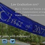 Follow Law Graduation Online!