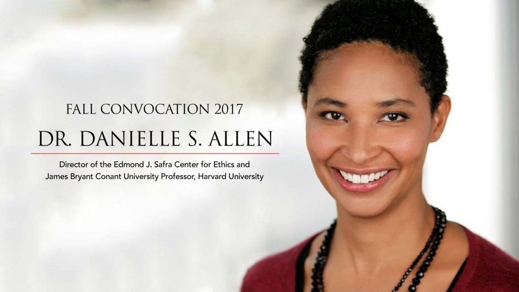 fall-convocation-danielle-allen-1024x576 Livestream: Fall Convocation 2017 with Dr. Danielle S. Allen