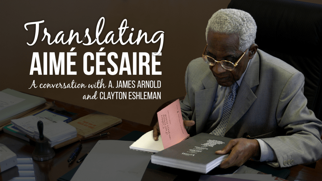 translating-aime-cesaire-1-1024x576 Livestream: Translating Aimé Césaire