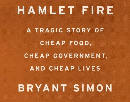 hamlet_fire_final-508x400 W&L Hosts Book Talk with Temple University Professor Bryant Simon