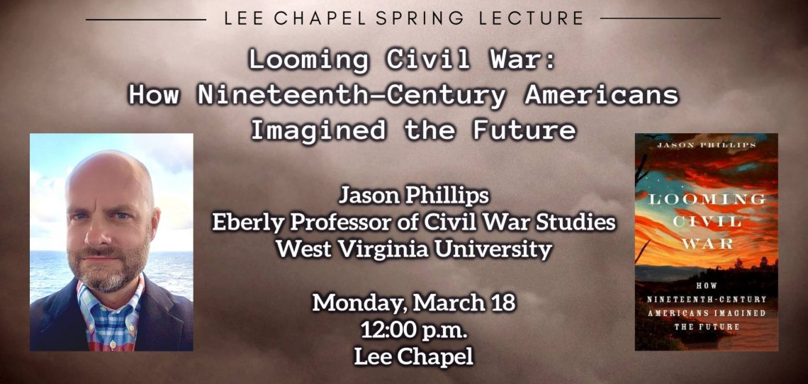 51801051_2252768628090635_3426950673151819776_o Lee Chapel Spring Lecture to Feature Professor and Author Jason Phillips