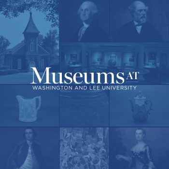 Museums-at-WLU-1200x1200-1-350x350 W&L Museums Move Online